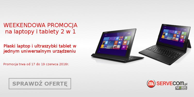 Promocja laptop i tablet 2w1