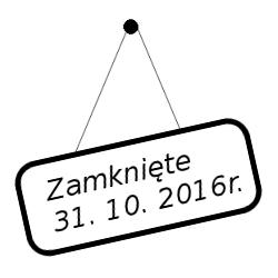 Wywieszka zamknięte 31. 09. 2016